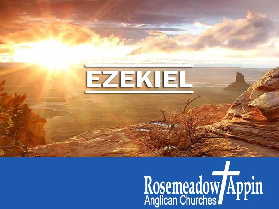 Ezekiel 18:1 – 32